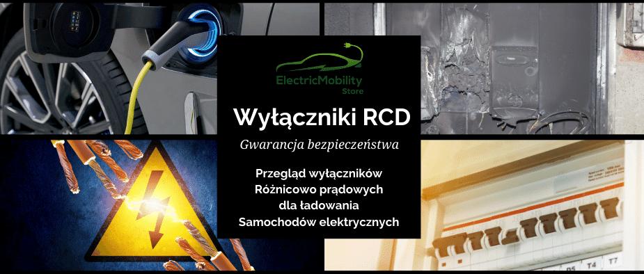 Wyłączniki RCD B RCD A EV